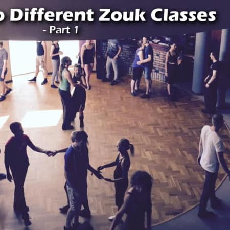 A Guide to Different Zouk Classes Part 1