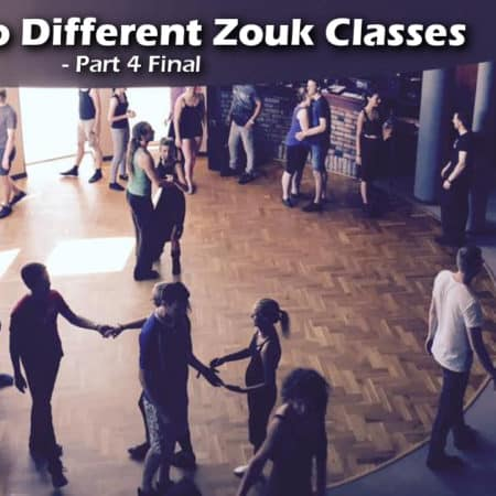A Guide to Different Zouk Classes Part 4